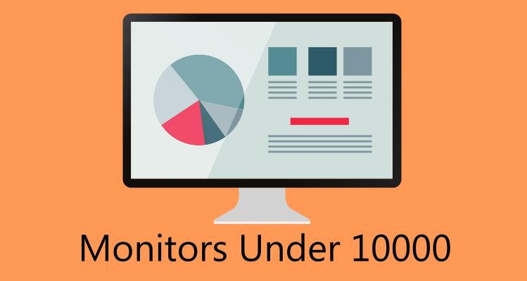monitor under 10000